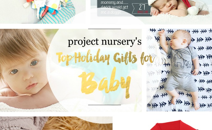 Project Nursery 2015 Gift Guide for Baby