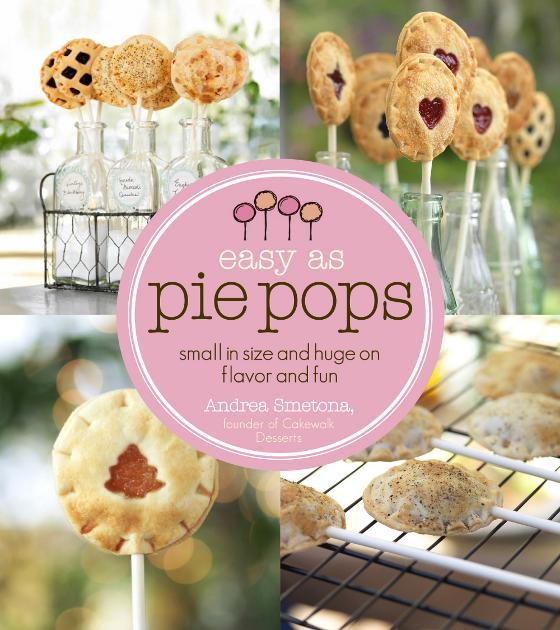 Easy As Pie Pops Recipe Book