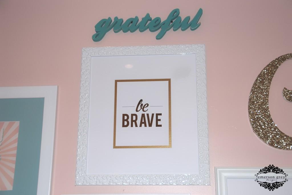"""Be Brave"" Print"