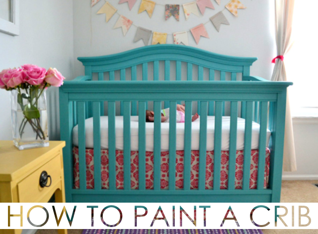How to Paint a Crib - Project Nursery