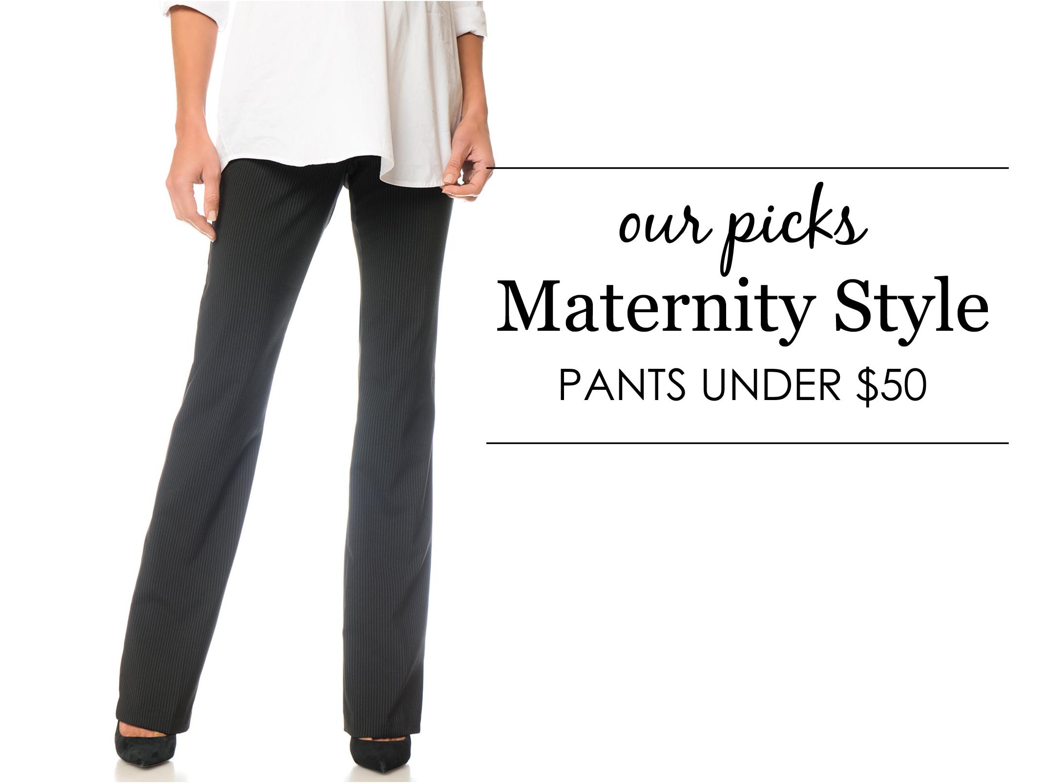 Maternity Pants Under $50