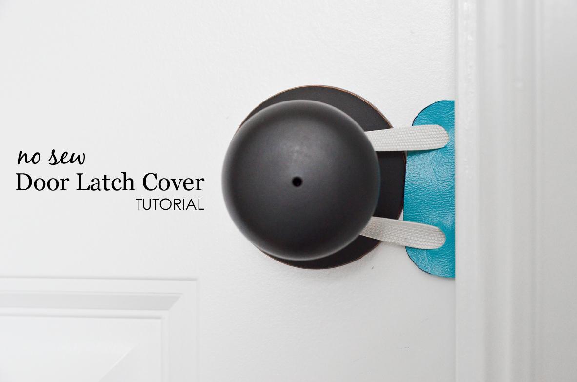No Sew Door Latch Cover