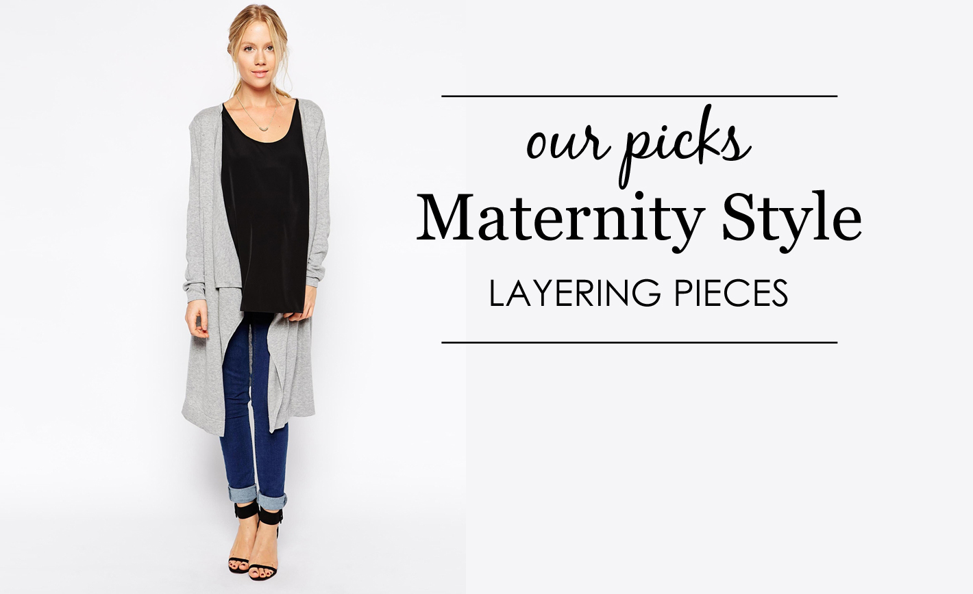 Maternity Layering Pieces - Project Nursery