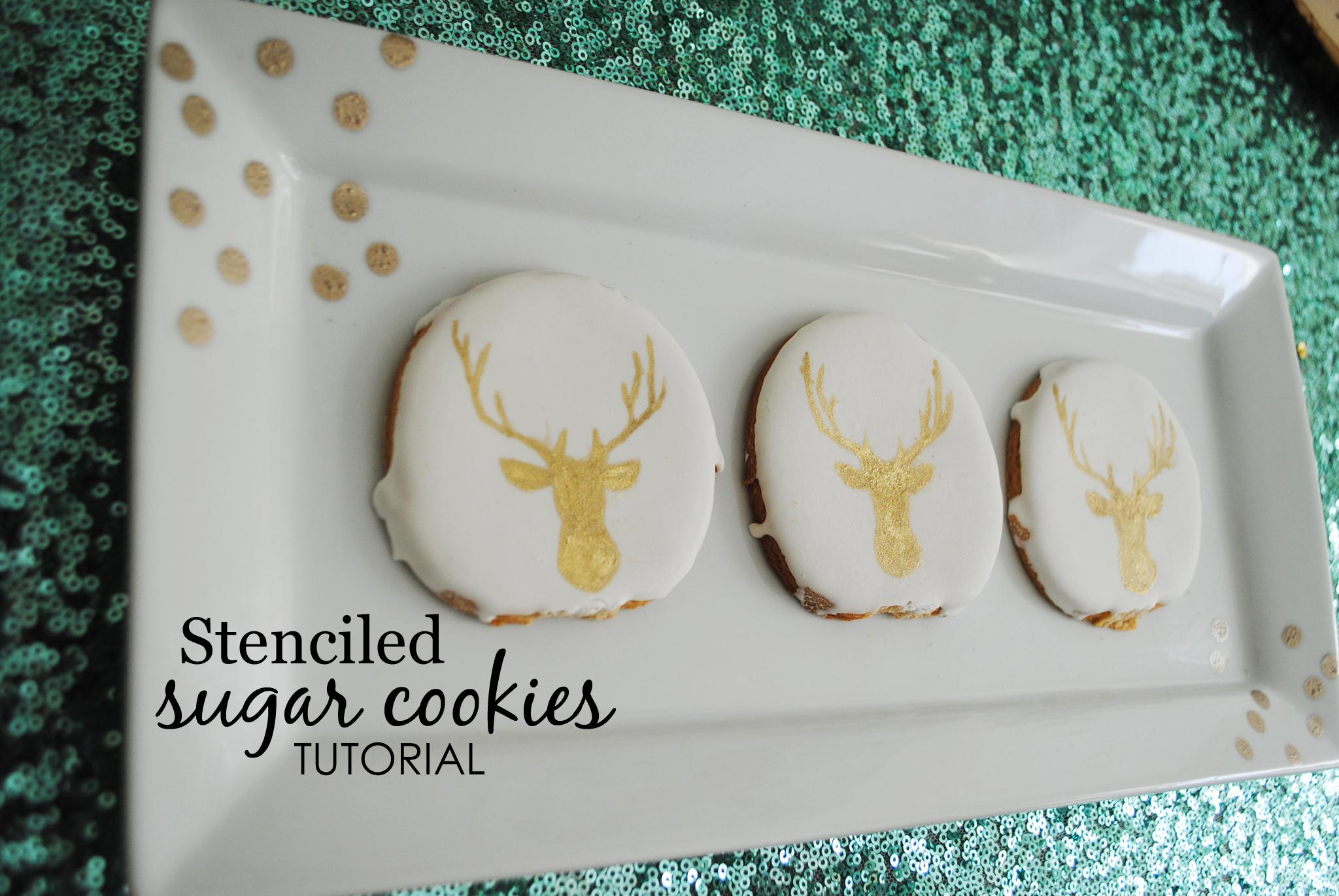 Stenciled Sugar Cookies Tutorial