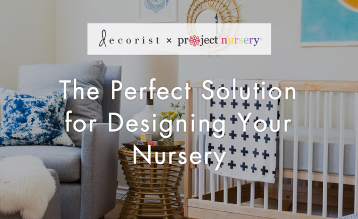 Decorist x ProjectNursery