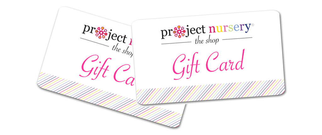 The Project Nursery Shop Gift Cards