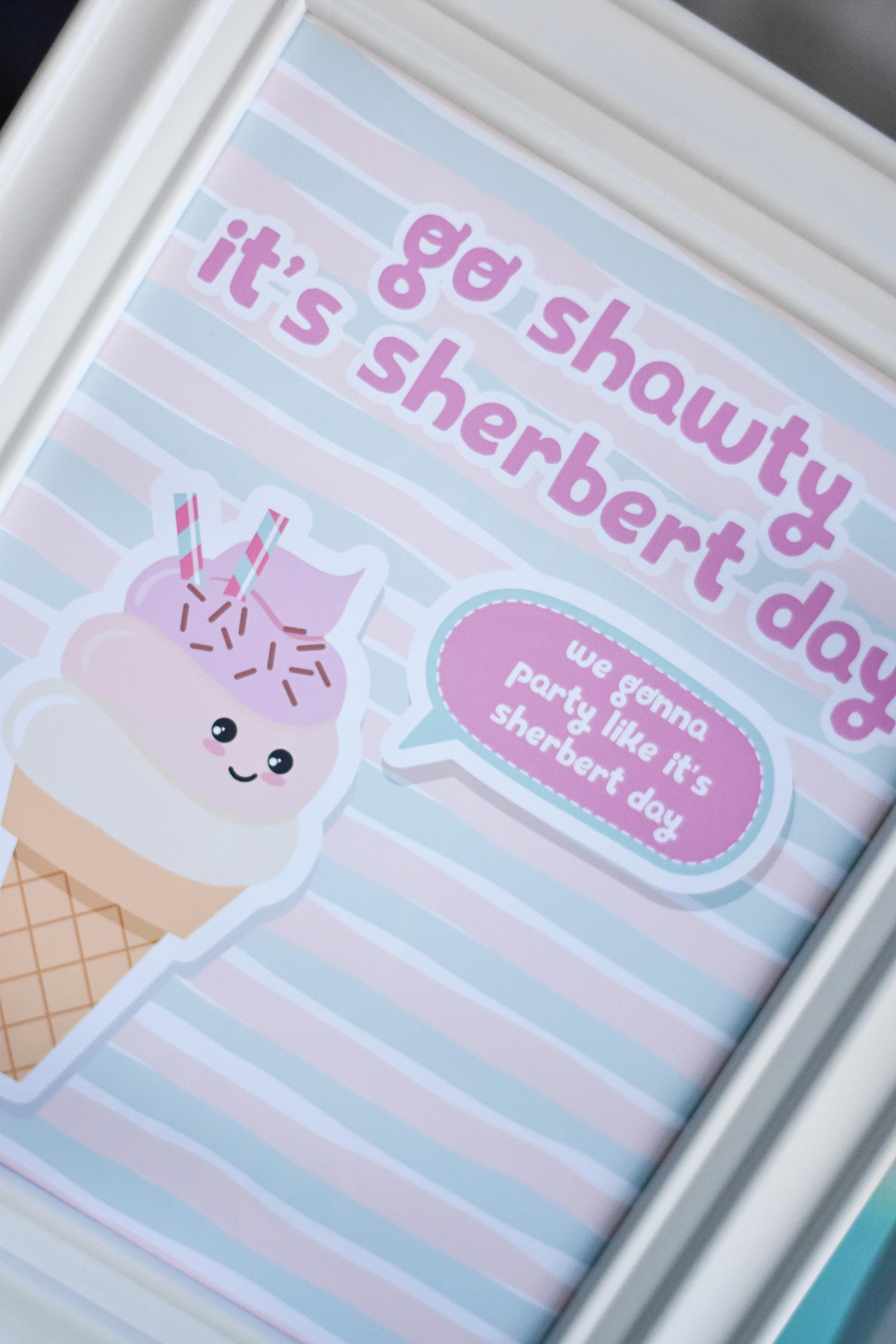 Go Shawty, It's Sherbert Day!