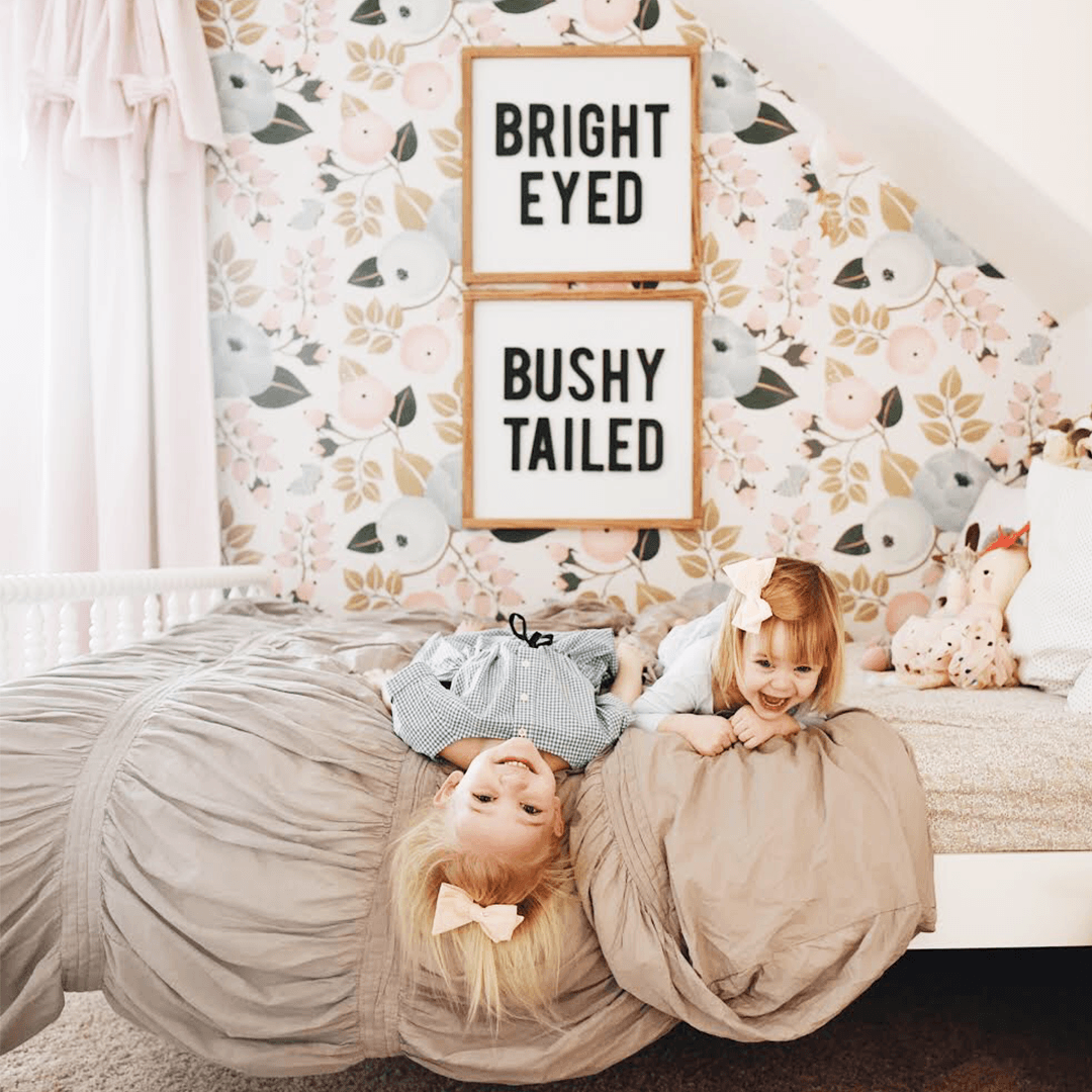 Bright Eyed + Bushy Tailed Signs
